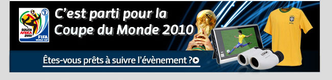 C'est parti pour la Coupe du Monde 2010