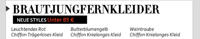 Brautjungfernkleider - NEUE STYLES Unter 85 €