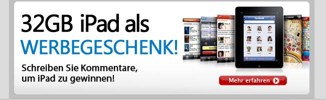 32GB iPad als Werbegeschenk!